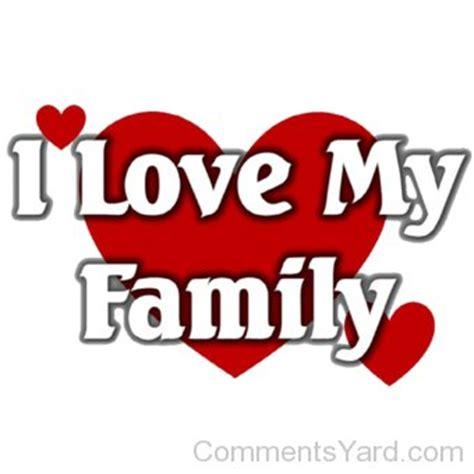 imagenes i love my family i love my family www pixshark com images galleries