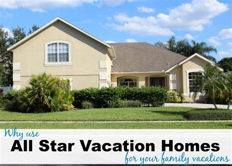 why use all vacation homes for your family vacations