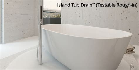 bathtub drain rough in island tub drain testable rough in os b your job just got easier