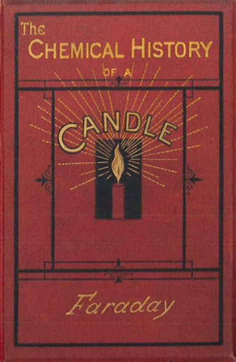 the chemical history of a candle books children s books manuscripts and more