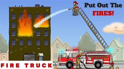 how to put out a fireplace truck for children l put out the fires