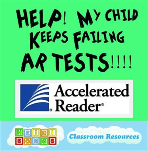help my child keeps failing ar tests songs my