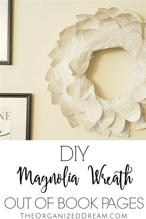 magnolia book paper magnolia wreath using book pages the organized dream