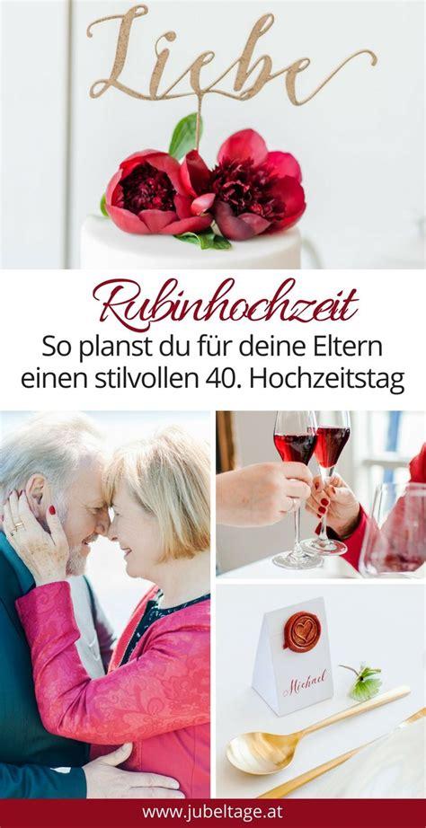 Hochzeit 40 Jahre by Die 25 Besten Ideen Zu Rubinhochzeit Auf 65