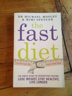 by the fast diet michael mosley the fast diet by dr michael mosley and mimi spencer book