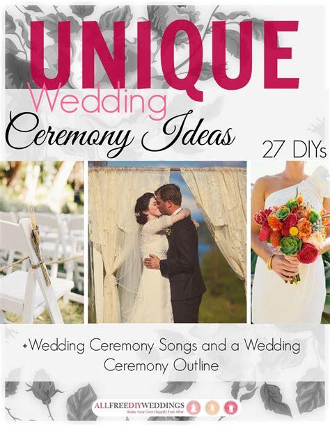 wedding processional song ideas unique wedding ceremony ideas 27 diys wedding ceremony