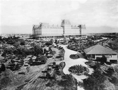 Pasadena Whitening southern california s lost resort the raymond hotel of