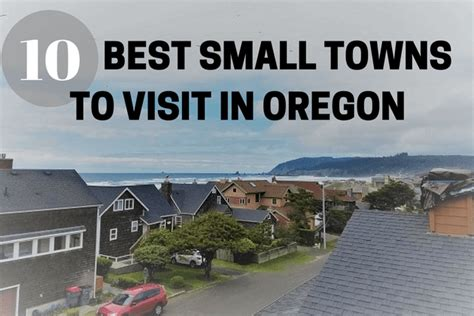 small towns to visit 10 best small towns to visit in oregon fit life pursuits