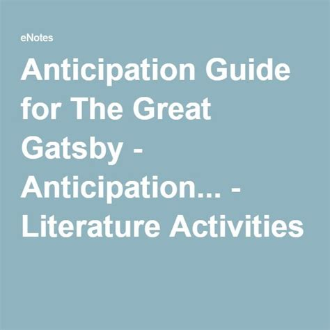 literary themes great gatsby anticipation guide for the great gatsby anticipation