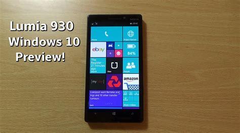 Nokia Lumia Window 10 Windows 10 Preview Nokia Lumia 930 Review