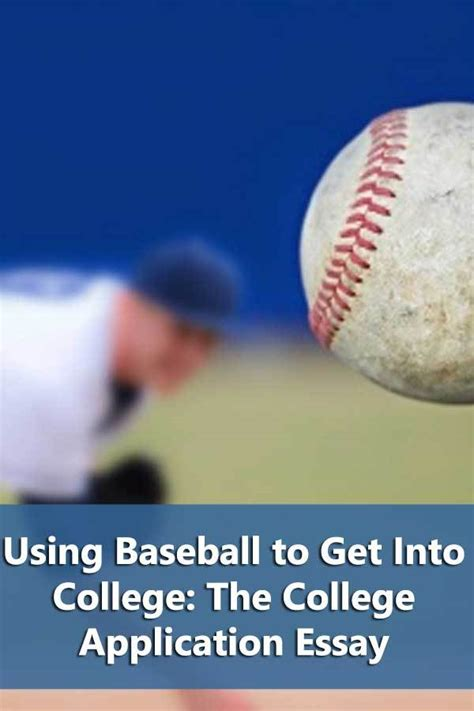 College Application Essay About Basketball Using Baseball To Get Into College The College Application Essay Do It Yourself College Rankings