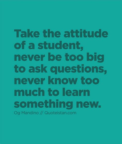 ask a new question and you will learn new things picture quotes 72 best attitude quotes images on attitude quotes inspiration quotes and