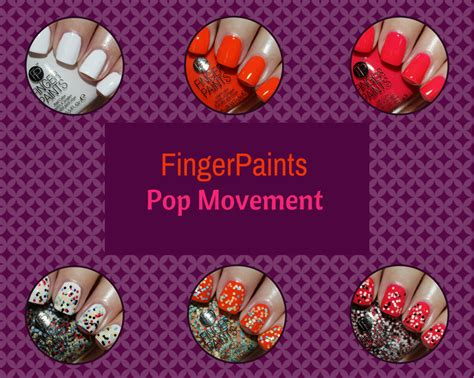 when was the pop movement fingerpaints pop movement for summer 2014 vy varnish