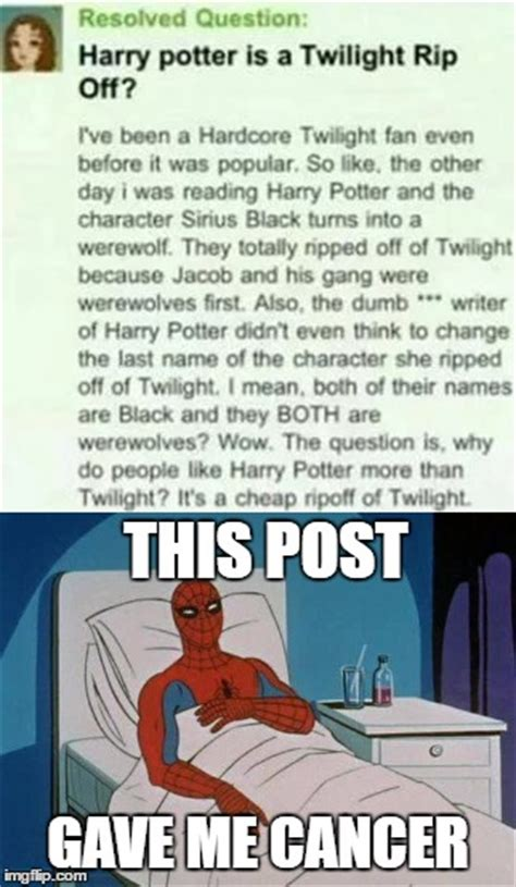 Spiderman Cancer Meme Generator - this girl is an idiot imgflip