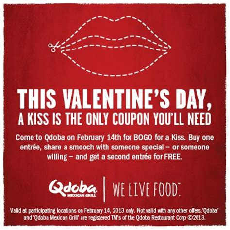 s day buy bogo for a on valentine s day at qdoba mexican grill