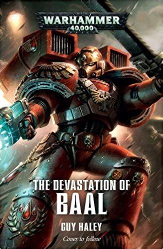 the devastation of baal space marine conquests books 40k future blood narrative teaser bell of lost souls