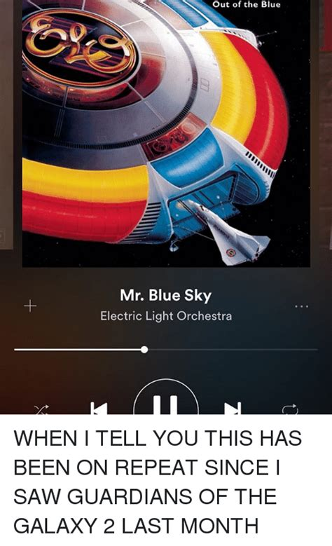 electric light orchestra mr blue sky 25 best memes about guardians of the galaxy 2 guardians