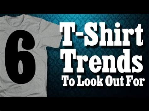 7 Trends To Out For by 6 T Shirt Trends To Look Out For This Summer Season