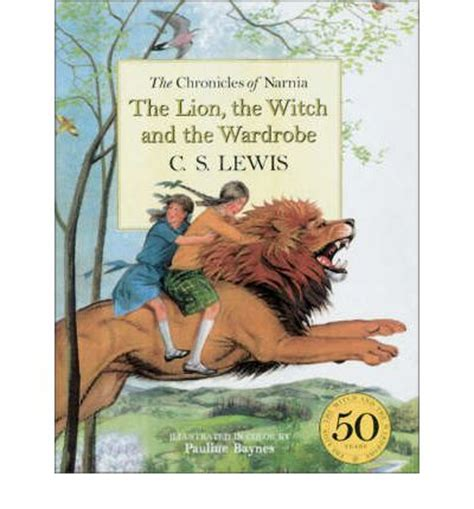 The The Witch And The Wardrobe Book by The The Witch And The Wardrobe C S Lewis