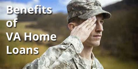 veteran housing loan what are va loans benefits of a va home loan