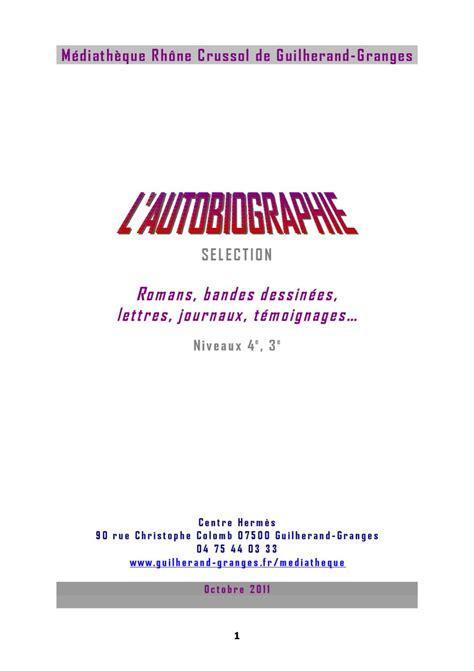 Mediatheque Guilherand Granges by L Autobiographie S 233 Lection Pour Le Coll 232 Ge 4 232 Me 3 232 Me