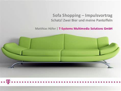 sofa shopping e commerce sofa shopping impulsvortrag