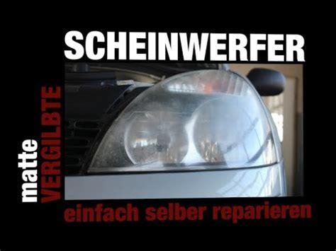 Polieren Mit Zahnpasta Und Scheuermilch by Matte Scheinwerfer Wieder Auf Vordermann Bringen Polie