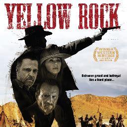 film western yellow rock yellow rock movie yellowrockmovie twitter