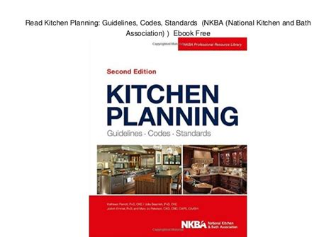 nkba kitchen and bathroom planning guidelines with access standards read kitchen planning guidelines codes standards nkba