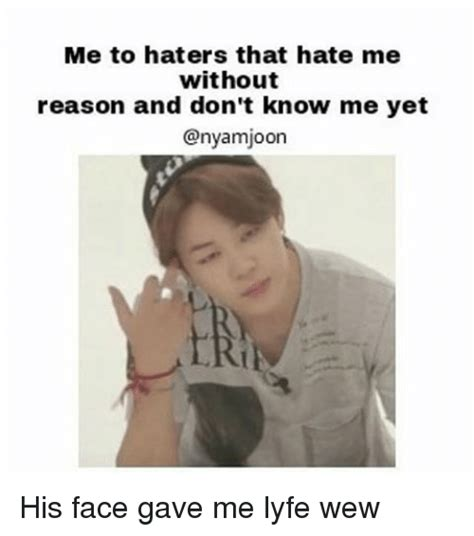 me to haters that hate me without reason and don t know me