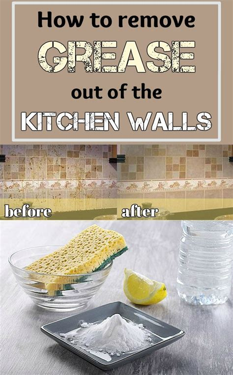 How To Put Out A Grease In The Kitchen by How To Remove Grease Out Of The Kitchen Walls