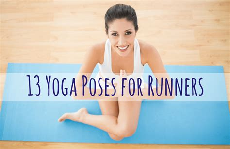 printable yoga poses for runners 6 stretches every runner should do sparkpeople
