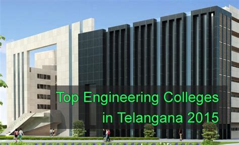 Mba Colleges In Telangana State by Top Engineering Colleges In Andhra Pradesh 2015