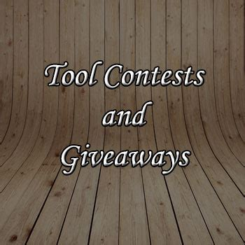 Woodworking Tool Sweepstakes - tool woodworking contests