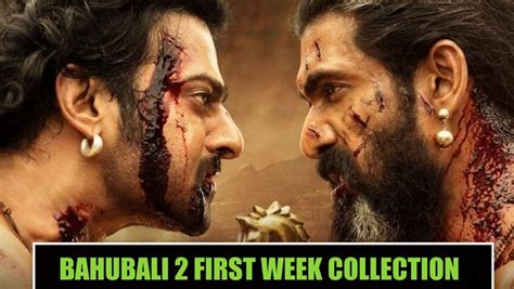 bahubali 2 first day box office collection report vs all bahubali 2 7th day box office collection becomes highest