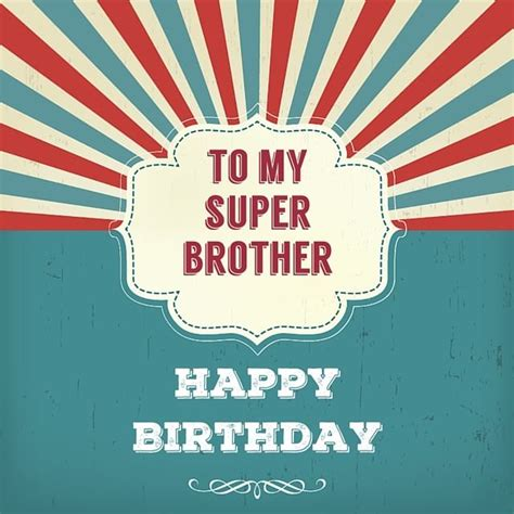 happy birthday vintage design happy birthday brother best birthday wishes for your bro