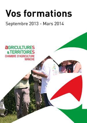 formation chambre agriculture calam 233 o catalogue 2013 des formations chambre d