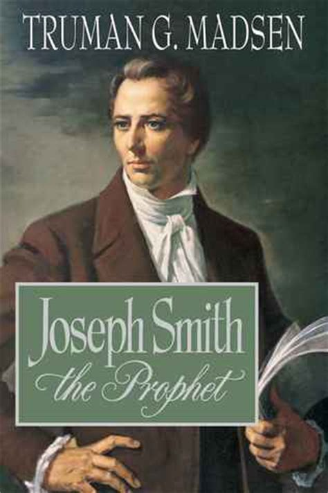 joseph smith the prophet books joseph smith the prophet by truman g madsen reviews