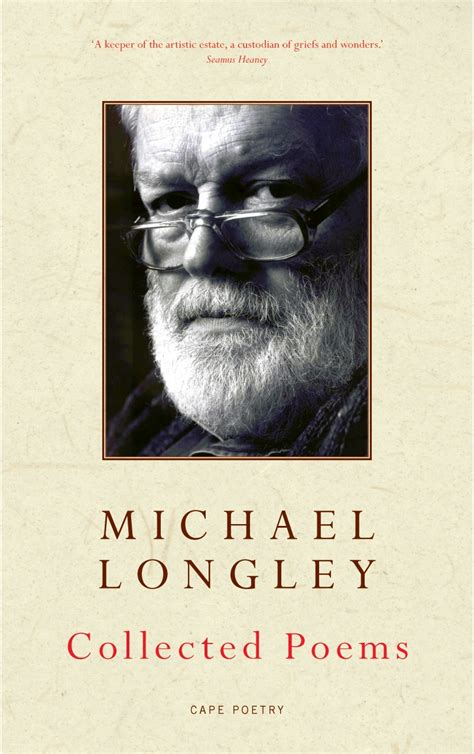 collected poems the penguin collected poems by michael longley penguin books australia
