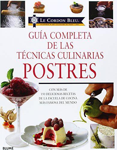 pdf libro e le cordon bleu guia completa de las tecnicas culinarias para leer ahora le cordon bleu guia completa de las tecnicas culinarias spanish edition pdfsr com