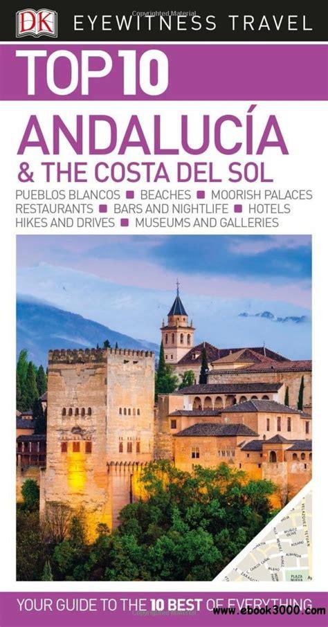 libro andalucia costa del sol top 10 andalucia costa del sol free ebooks download