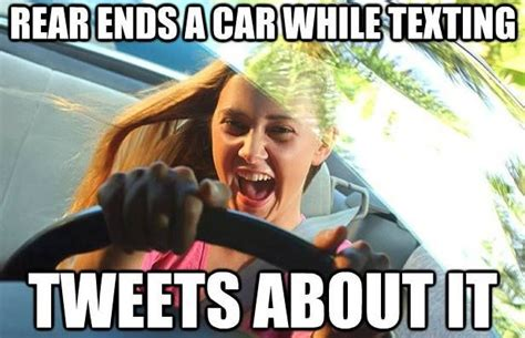 insurance memes dont text  drive tweet  drive