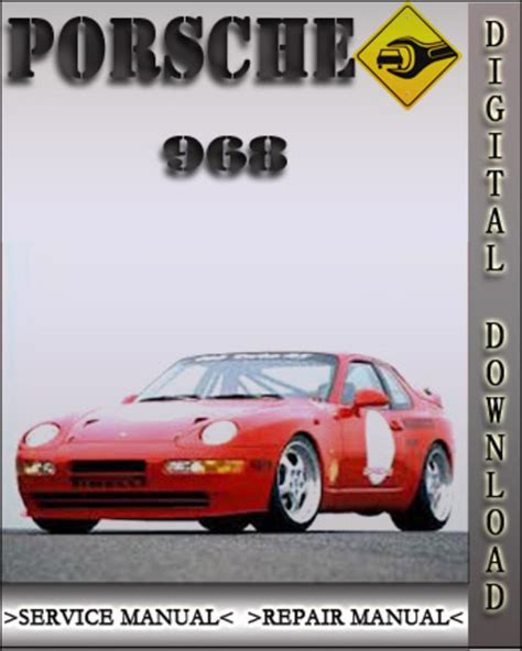1992 1995 Porsche 968 Factory Service Repair Manual 1993