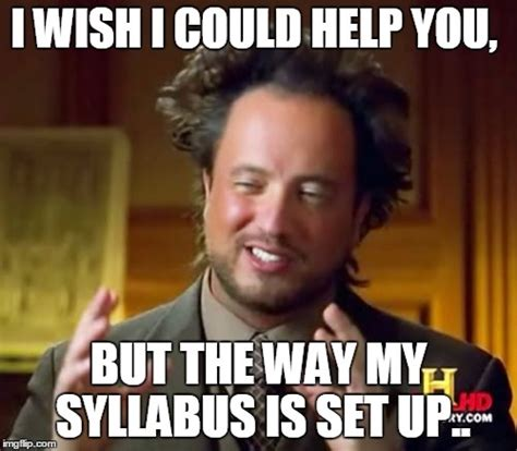 Wish Meme - ancient aliens meme imgflip