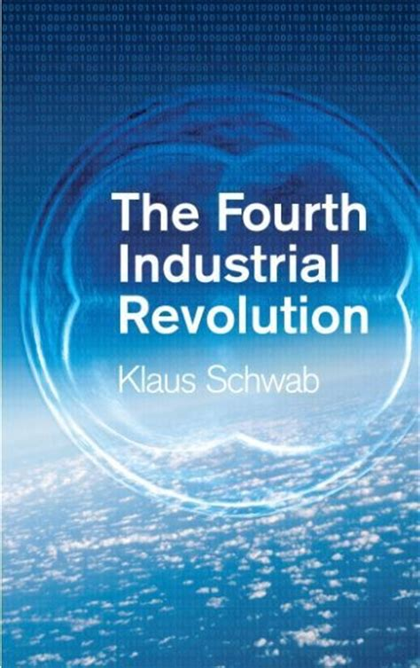 shaping the fourth industrial revolution books the fourth industrial revolution by klaus schwab world