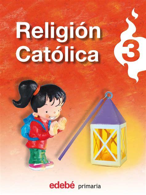 3pri religion catolica 3 primaria edeb obra colectiva libro en papel 9788423689095