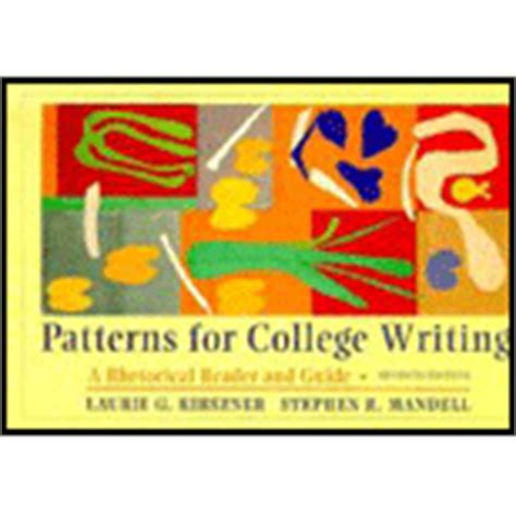 pattern for college writing 13th edition patterns for college writing with lpad solo 13th edition