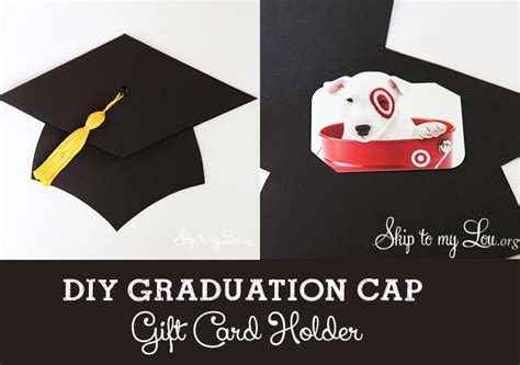 Graduation Gift Card Holder Template - graduation cap gift card holder skip to my lou skip to my lou