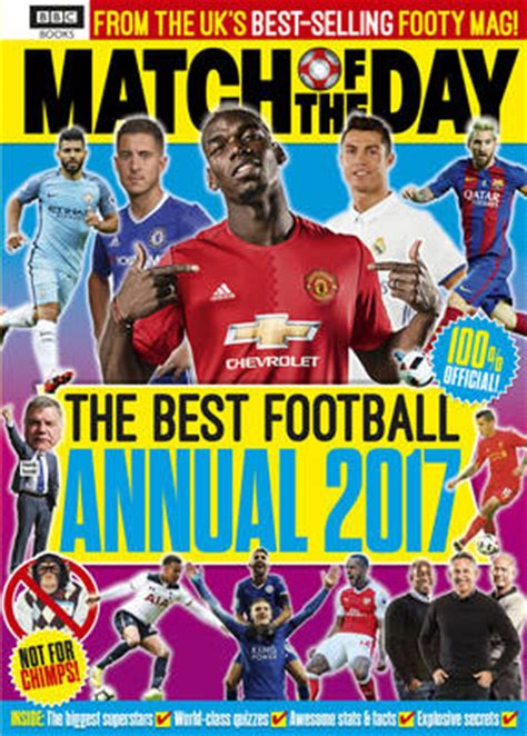 match annual 2017 annuals 1509821198 match of the day annual 2017 waterstones