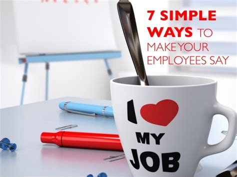 7 Easy Ways To Say I Forgive by 7 Simple Ways To Make Your Employees Say I My